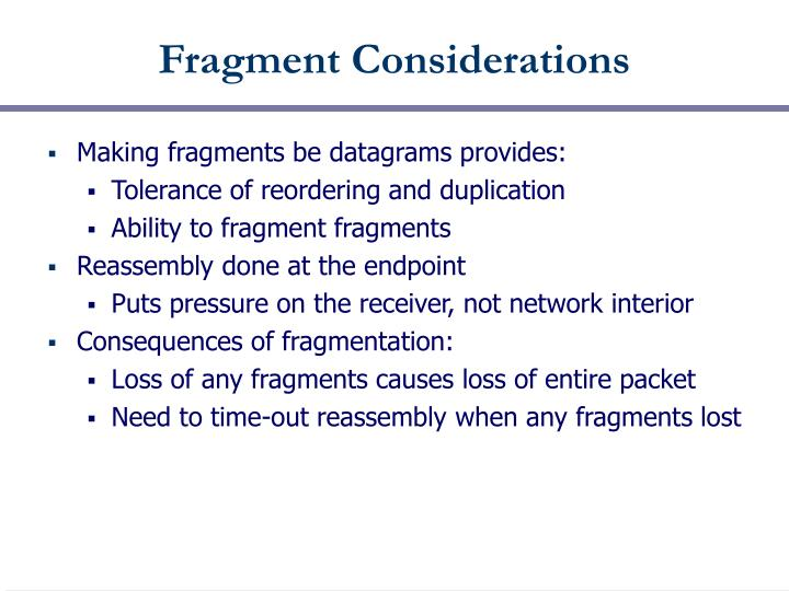 Fragment Considerations