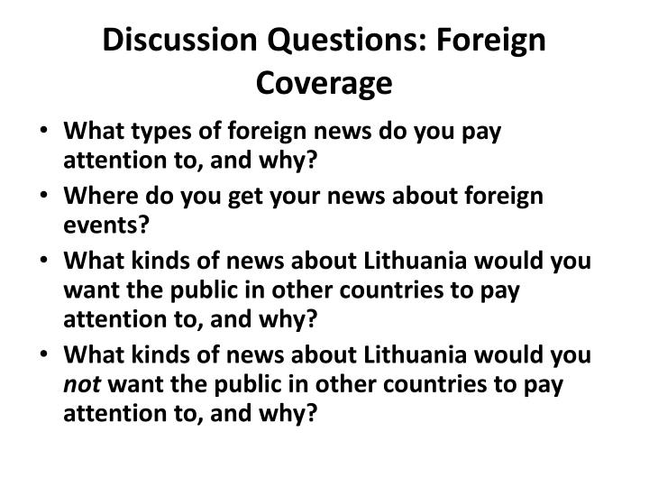 Discussion Questions: Foreign Coverage
