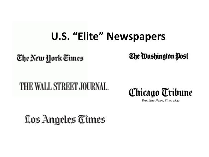 """U.S. """"Elite"""" Newspapers"""