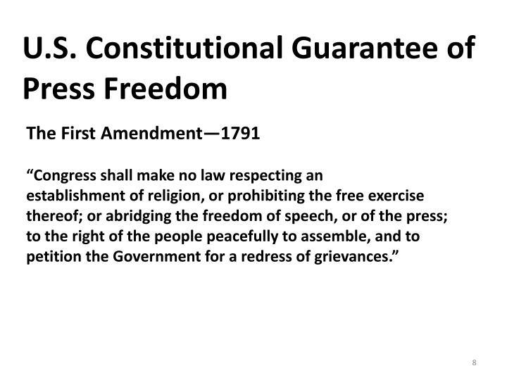 U.S. Constitutional Guarantee of Press Freedom