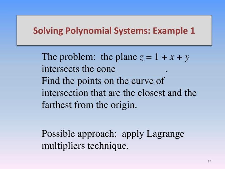 Solving Polynomial Systems: Example 1