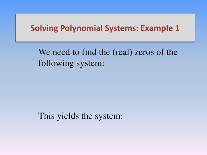 Solving Polynomial Systems: