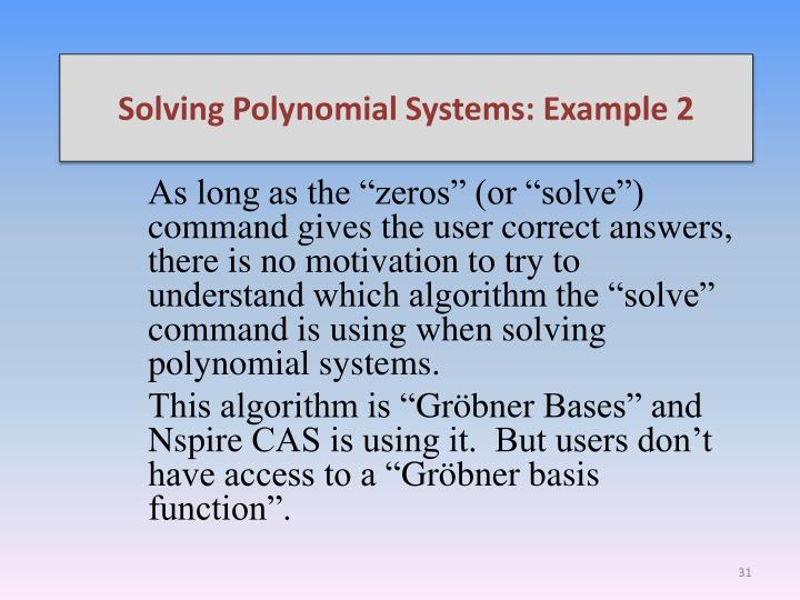 Solving Polynomial Systems: Example