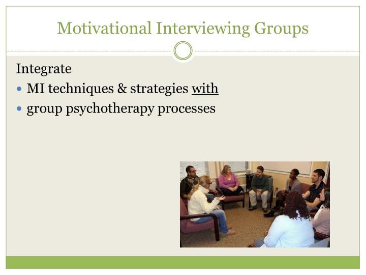 Motivational Interviewing Groups