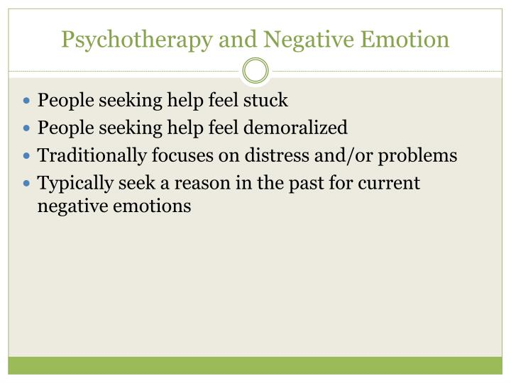 Psychotherapy and negative emotion