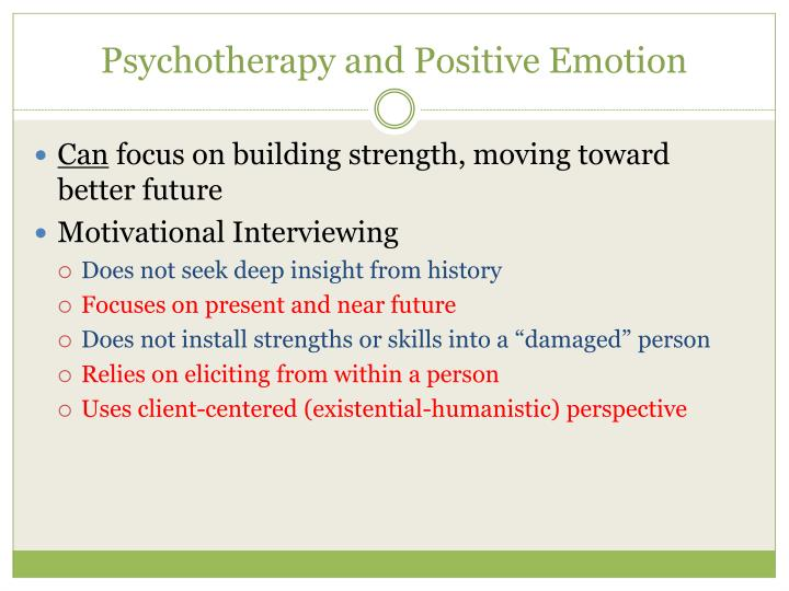Psychotherapy and Positive Emotion