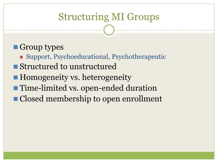 Structuring MI Groups