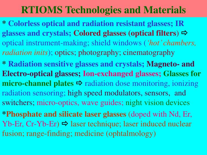 RTIOMS Technologies and Materials