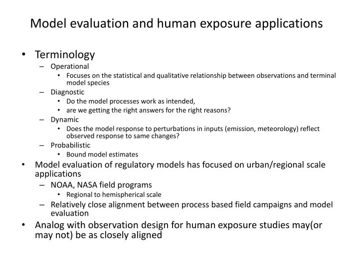 Model evaluation and human exposure applications