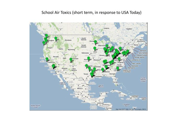 School Air Toxics (short term, in response to USA Today)