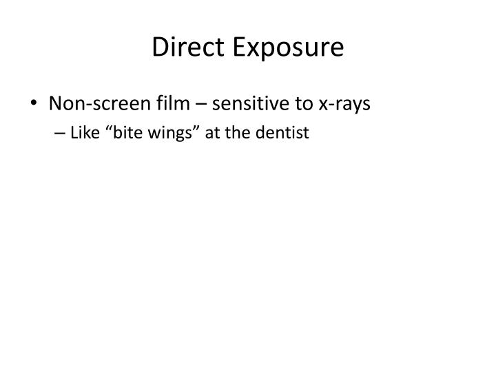 Direct Exposure