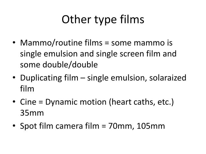 Other type films