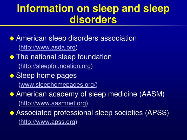 Information on sleep and sleep disorders