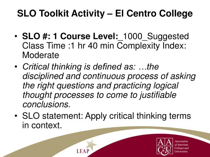 SLO Toolkit Activity – El Centro College