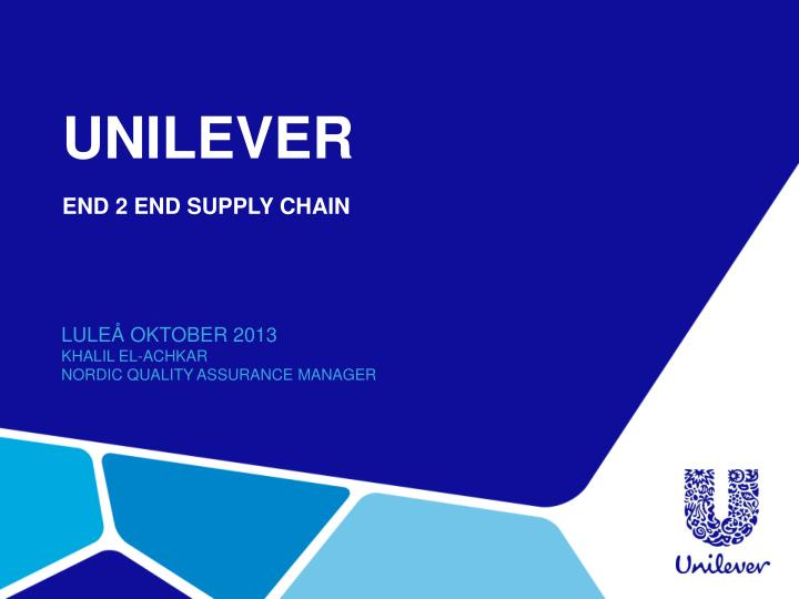 hul supply chain Supply chain nanagement of hul - free download as powerpoint presentation (ppt / pptx), pdf file (pdf), text file (txt) or view presentation slides online.