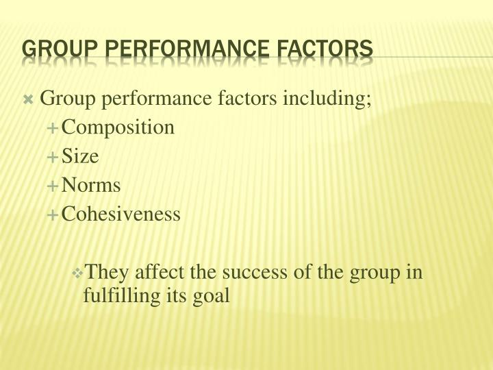 Group performance factors including;