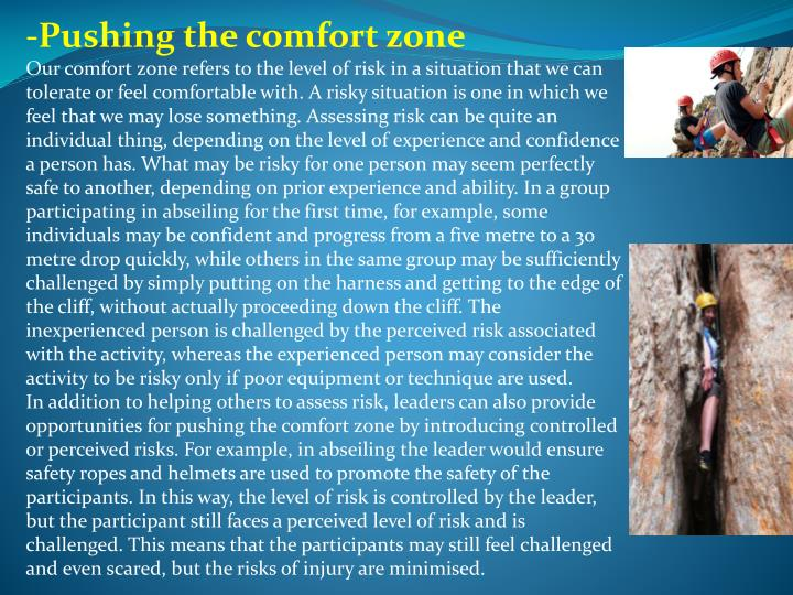 -Pushing the comfort zone
