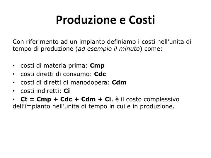 Produzione e Costi