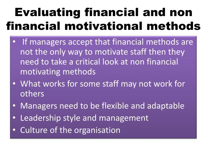 Evaluating financial and non financial motivational methods