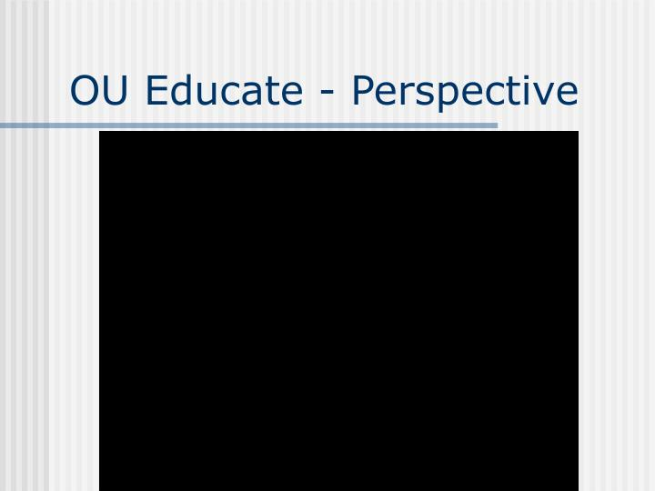 Ou educate perspective1