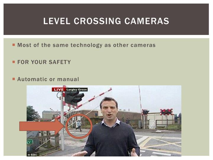 Level crossing cameras