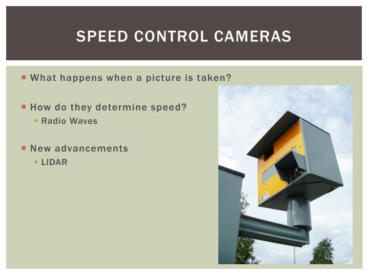 Speed control cameras