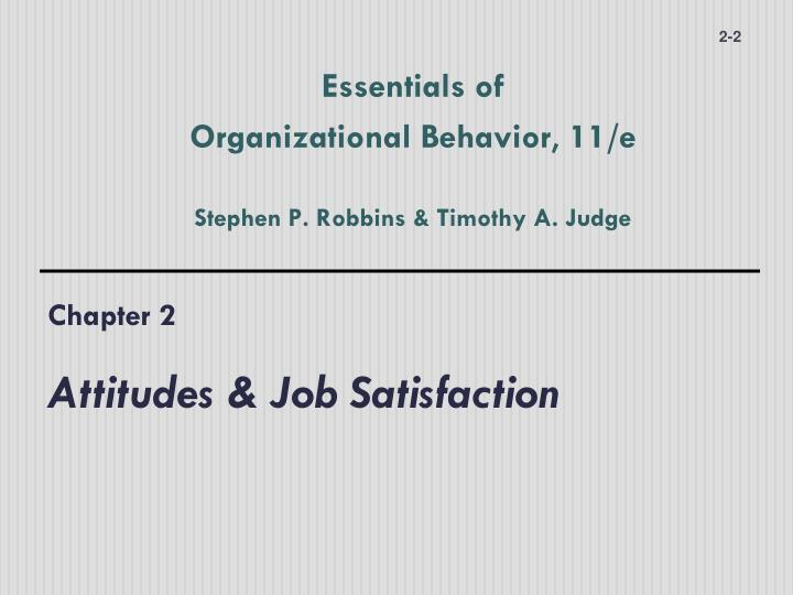 Chapter 2 attitudes job satisfaction