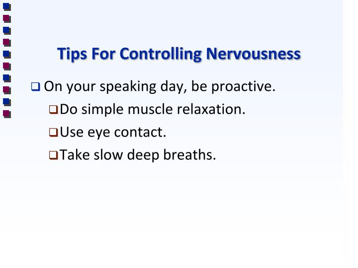 Tips For Controlling Nervousness