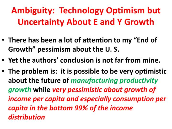 Ambiguity:  Technology Optimism but