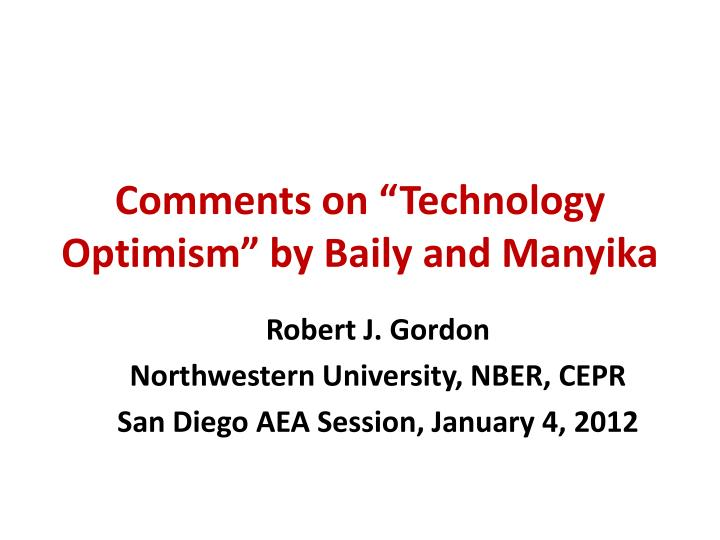 Comments on technology optimism by baily and manyika