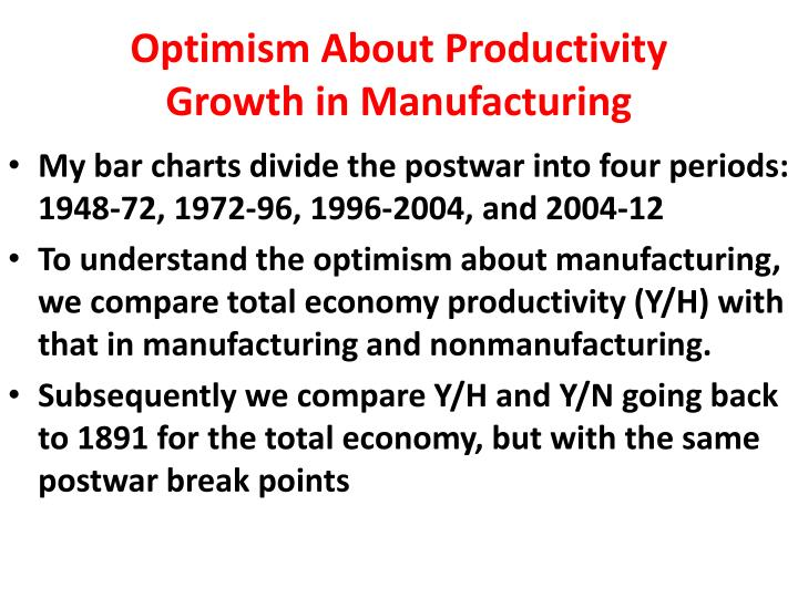 Optimism About Productivity