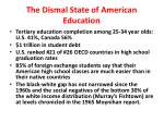 the dismal state of american education