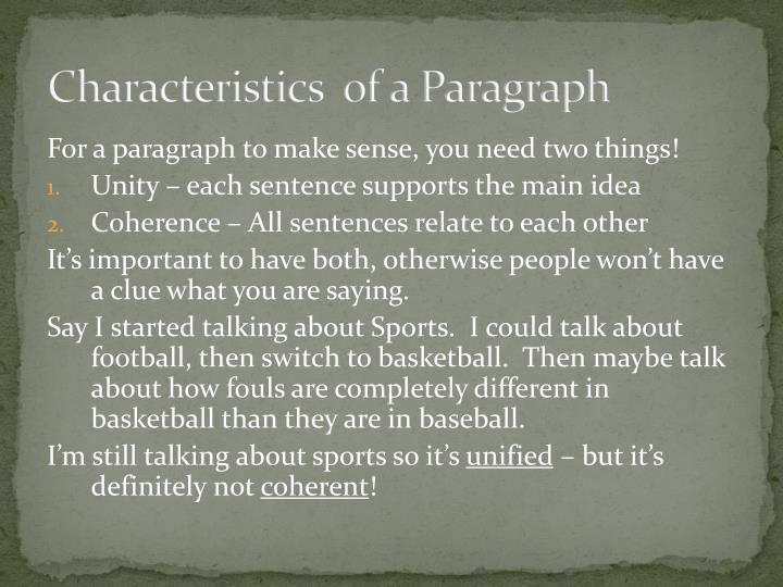 Characteristics  of a Paragraph