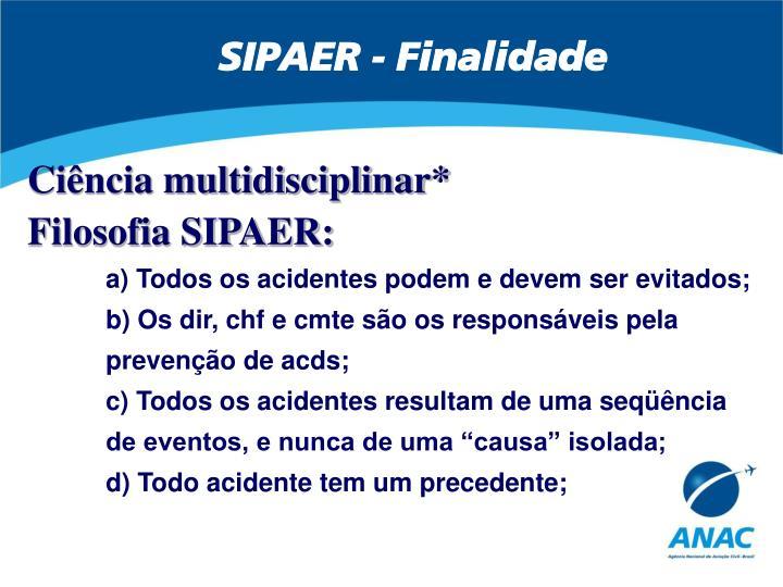 SIPAER - Finalidade