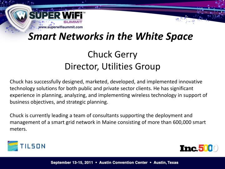Smart Networks in the White Space