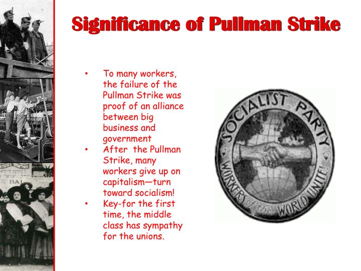 Significance of Pullman Strike