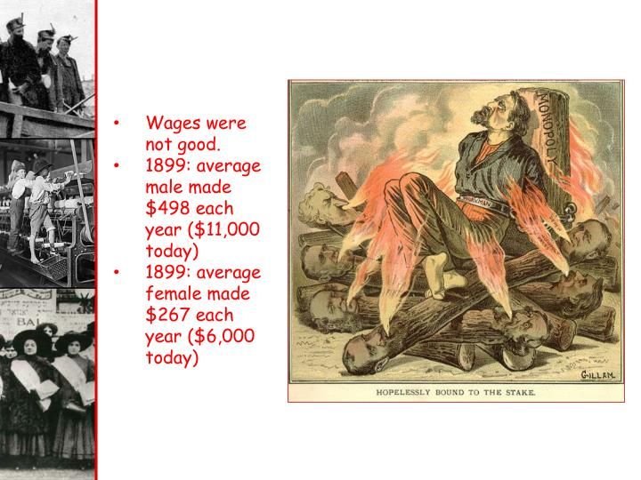 Wages were not good.