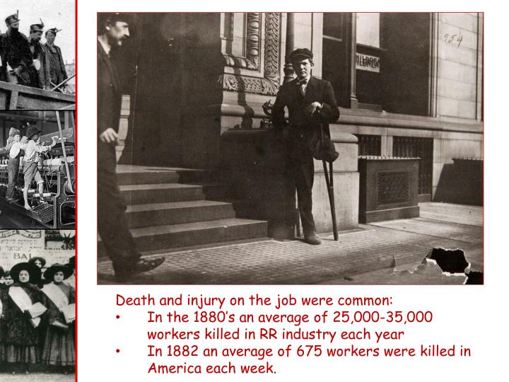 Death and injury on the job were common:
