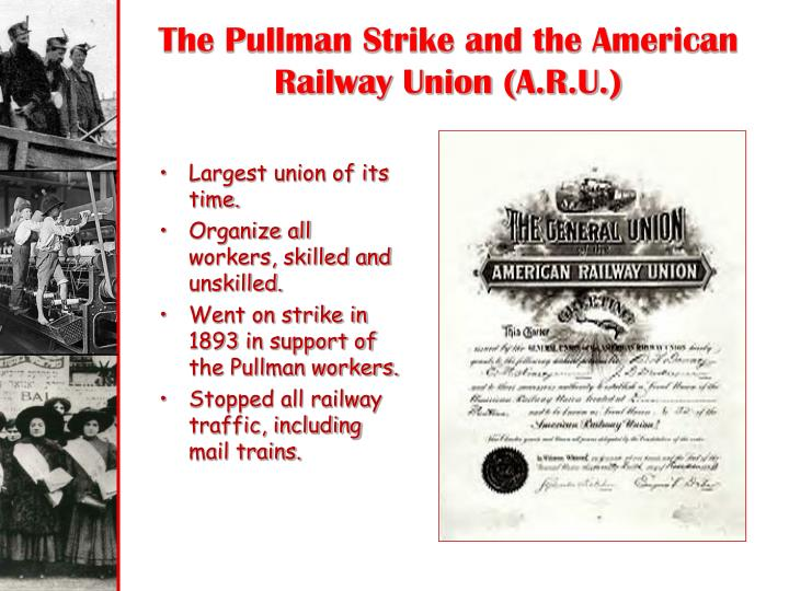 The Pullman Strike and the American Railway Union (A.R.U.)