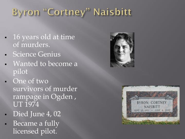 "Byron ""Cortney"" Naisbitt"