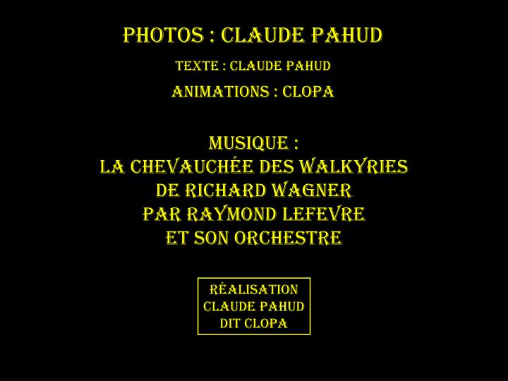 Photos : Claude PAHUD