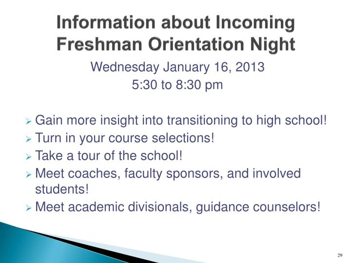 Information about Incoming Freshman Orientation Night