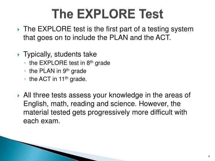 The EXPLORE Test