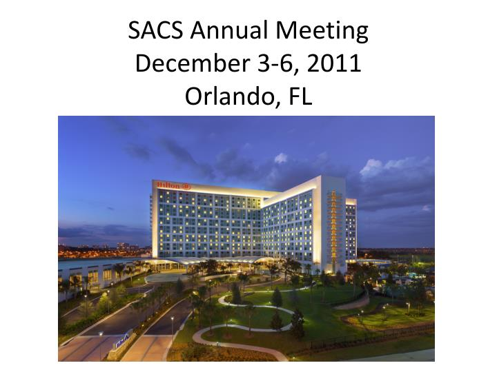 SACS Annual Meeting