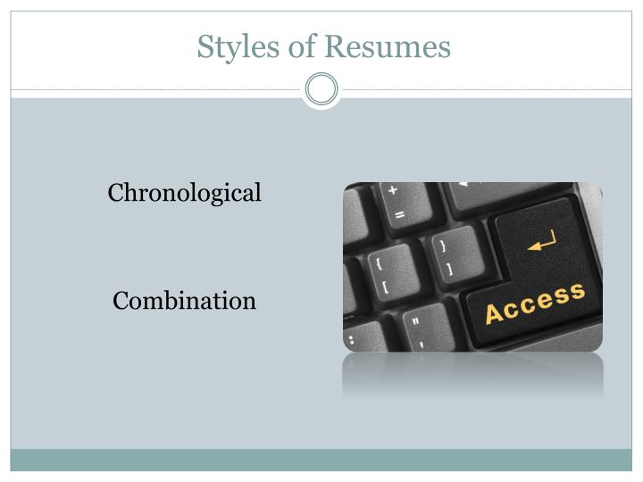 Styles of Resumes