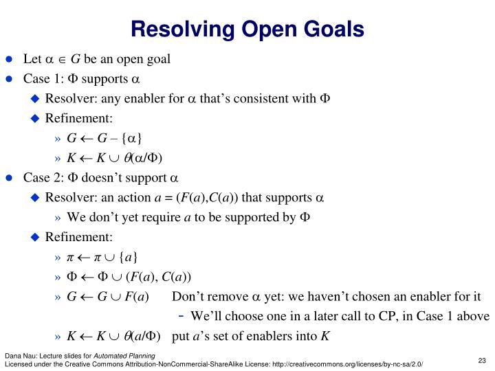Resolving Open Goals