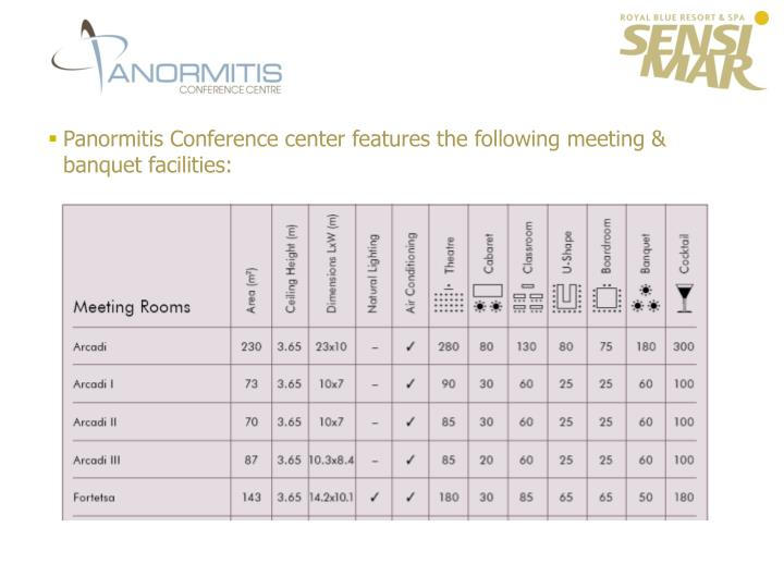 Panormitis Conference center features the following meeting & banquet facilities: