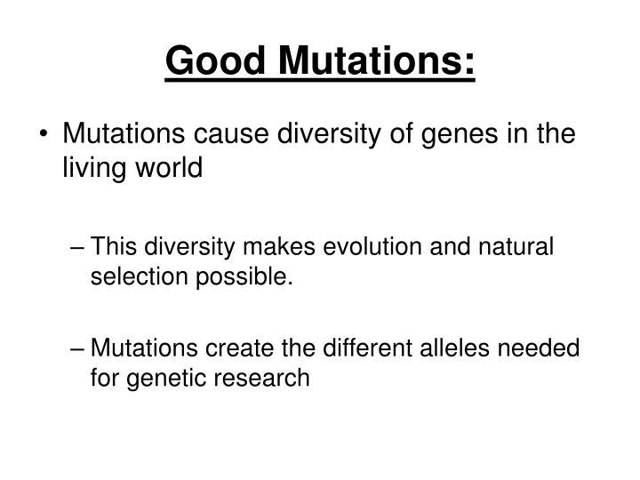 Good Mutations:
