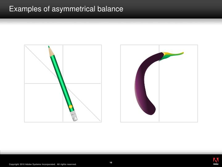 Examples of asymmetrical balance