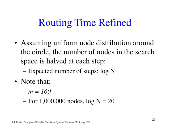 Routing Time Refined
